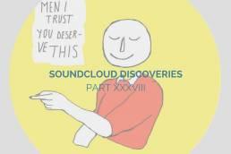 playlist-soundcloud discoveries part xxxviii-indie music-indie pop-indie rock-remix-new music-music blog-indie blog-wolfinasuit-wolf in a suit