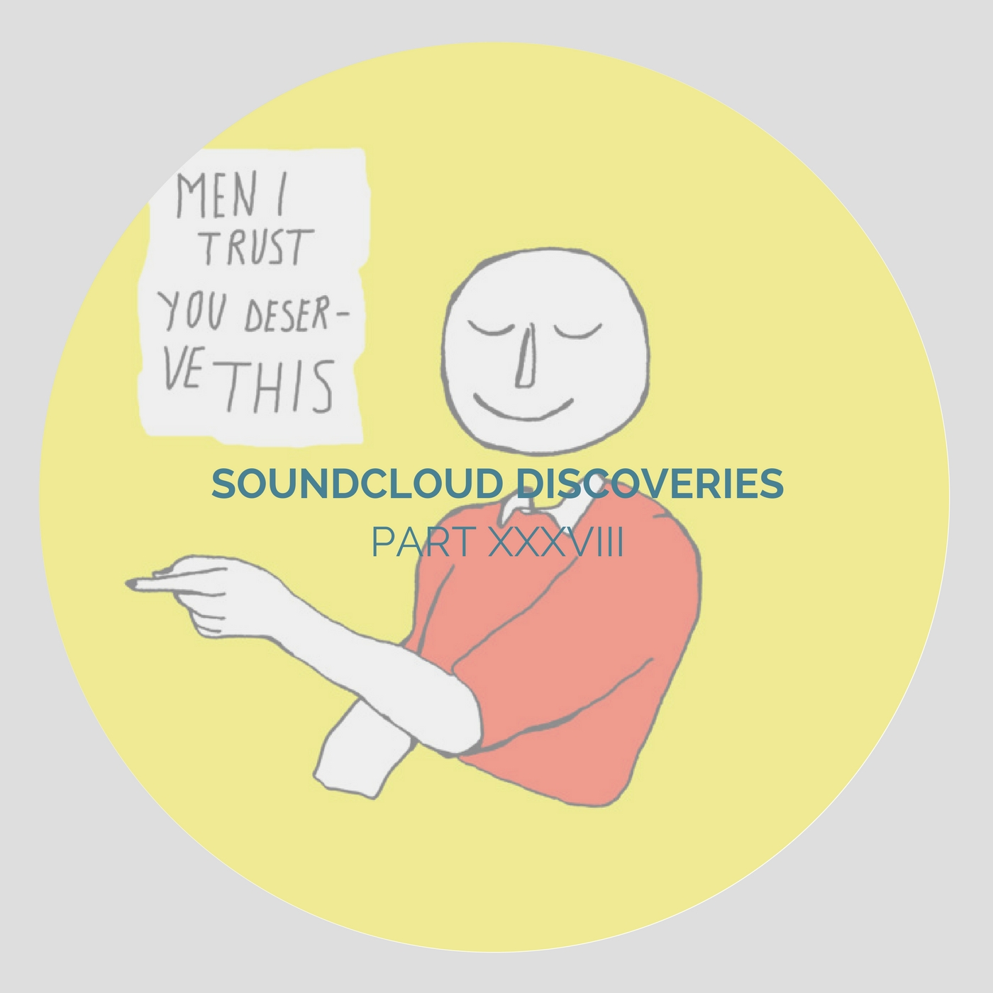 playlist-soundcloud discoveries part xxxviii-indie music-indie pop-indie rock-remix-new music-music blog-indie blog-wolfinasuit-wolf in a suit