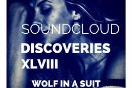 playlist-soundcloud discoveries part xlviii-indie-indie music-new music-indie pop-indie rock-indie folk-music blog-indie blog-wolf in a suit-wolfinasuit