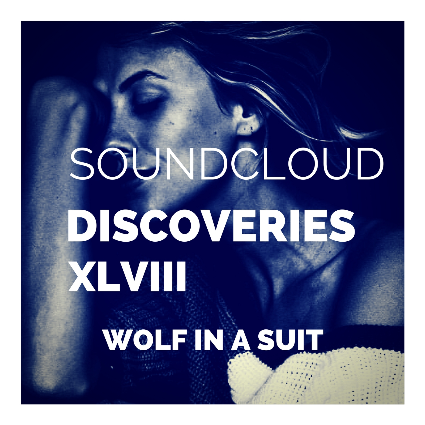 playlist-soundcloud discoveries part xlviii-indie-indie music-new music-indie pop-indie rock-indie folk-music blog-indie blog-wolf in a suit-wolfinasuit