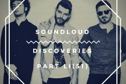 Playlist- Soundcloud Discoveries Part LI -indie music-new music-indie rock-indie pop-music blog-indie blog-wolf in a suit-wolfinasuit