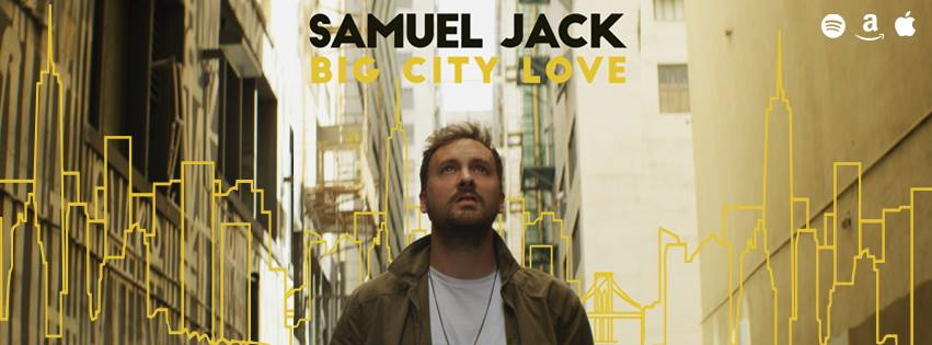 listen-big city love-by-samuel jack-uk-indie music-new music-indie pop-music blog-indie blog-wolf in a suit-wolfinasuit-wolf in a suit blog-wolf in a suit music blog