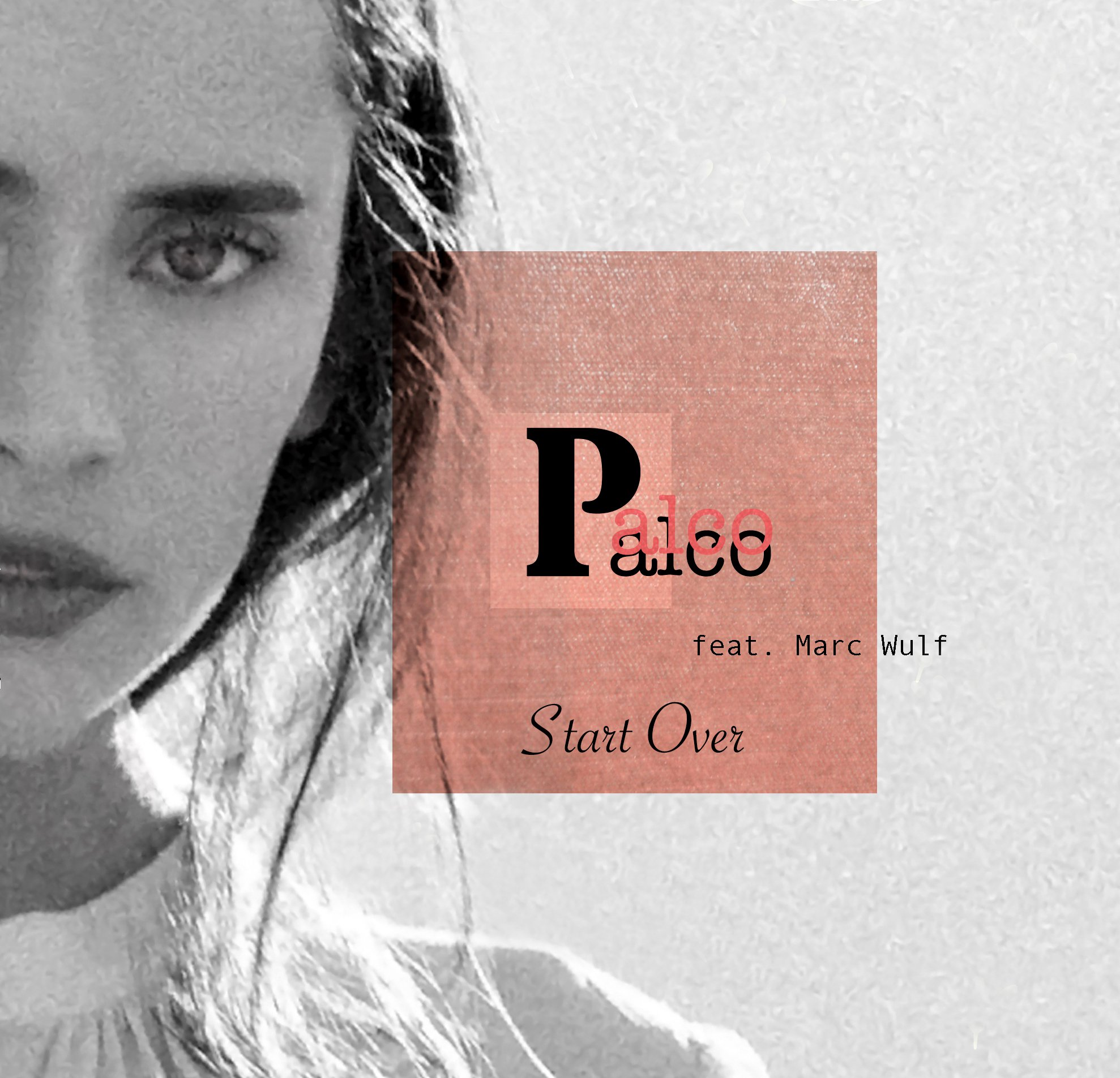 listen - start over - by - palco - ft - marc wulf - indie music - new music - indie pop - music blog - indie blog - wolf in a suit - wolfinasuit - wolf in a suit blog - wolf in a suit music blog