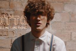 music video - tell me something - otto - UK - indie - indie music - indie pop - indie folk - new music - music blog - wolf in a suit - wolfinasuit - wolf in a suit blog - wolf in a suit music blog