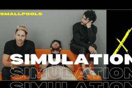 simulation - smallpools - USA - indie - indie music - indie pop - indie rock - new music - music blog - wolf in a suit - wolfinasuit - wolf in a suit blog - wolf in a suit music blog