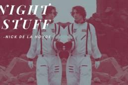 music video - night stuff - nick de la hoyde - Australia - indie - indie music - indie pop - new music - music blog - wolf in a suit - wolfinasuit - wolf in a suit blog - wolf in a suit music blog