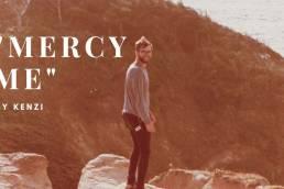 mercy me - kenzi - USA - indie - indie music - indie pop - new music - music blog - wolf in a suit - wolfinasuit - wolf in a suit blog - wolf in a suit music blog