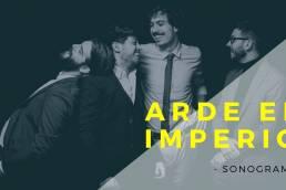 arde el imperio - sonograma - Spain - indie - indie music - indie pop - indie rock - new music - music blog - wolf in a suit - wolfinasuit - wolf in a suit blog - wolf in a suit music blog