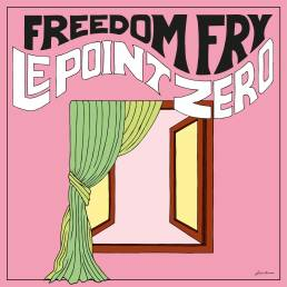 le point zero - freedom fry - USA - France - indie music - indie folk - new music - music blog - wolf in a suit - wolfinasuit - wolf in a suit blog - wolf in a suit music blog