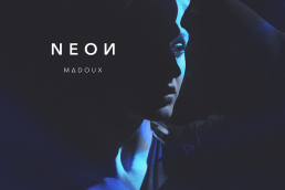 neon - madoux - Netherlands - indie - indie music - indie pop - new music - music blog - wolf in a suit - wolfinasuit - wolf in a suit blog - wolf in a suit music blog