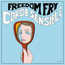 corde sensible - freedom fry - USA - France - indie music - indie folk - new music - music blog - wolf in a suit - wolfinasuit - wolf in a suit blog - wolf in a suit music blog