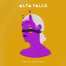 take me on down - alta falls - australia - indie - indie music - indie pop - indie rock - indie folk - new music - music blog - wolf in a suit - wolfinasuit - wolf in a suit blog - wolf in a suit music blog