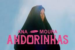 andorinhas - ana moura - portugal - indie - indie music - indie pop - indie rock - indie folk - new music - music blog - wolf in a suit - wolfinasuit - wolf in a suit blog - wolf in a suit music blog