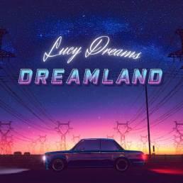 dreamland - lucy dreams - austria - indie - indie music - indie pop - indie rock - indie folk - new music - music blog - wolf in a suit - wolfinasuit - wolf in a suit blog - wolf in a suit music blog